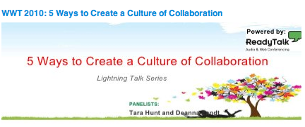 5 Ways to Create a Culture of Collaboration by Tara Hunt and Deanna Zandt