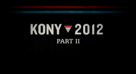 #Kony2012 Sequel Video: Beyond Famous