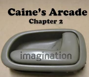 Caine's Arcade 2: The Global Cardboard Challenge
